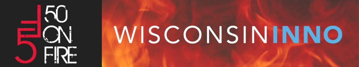 Logo that says Wisconsin Inno 50 on Fire on a flame background
